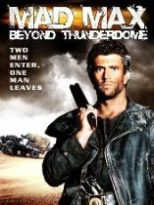 Mad Max Beyond Thunderdome - Mad Max: Cupola Tunetului (1985)