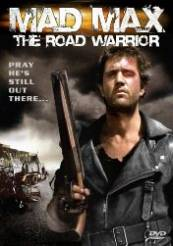 Mad Max 2 The Road Warrior - Mad Max 2: Războinicul Şoselelor (1981)