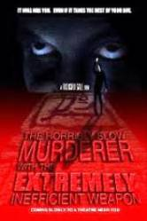 The Horribly Slow Murderer with the Extremely Inefficient Weapon (2008)