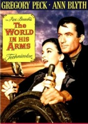The World in His Arms - Lumea e a mea (1952)