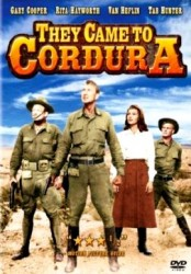 They Came to Cordura - Drumul spre Cordura (1959)