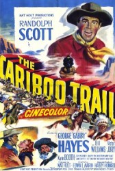 The Cariboo Trail - Pista renilor (1950)
