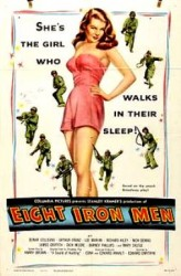 Eight Iron Men - Opt oameni de fier (1952)