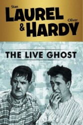 Laurel And Hardy - The Live Ghost (1934)